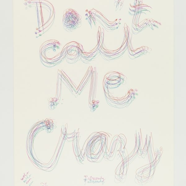 Untitled (Don't Call Me Crazy)